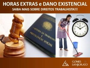 HORAS EXTRAS e DANO EXISTENCIAL - SAIBA MAIS SOBRE DIREITOS TRABALHISTA!!!