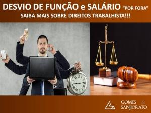"""DESVIO DE FUNÇÃO e SALÁRIO """"POR FORA"""""""